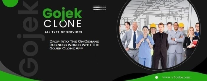 Drop Into The On-Demand Business World With The Gojek Clone App