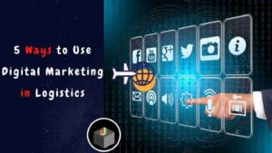 ⭐️⭐️⭐️⭐️⭐️ 5 Best ways that you can use #DigitalMarketing in Logistics 🔥  You must need to under ...
