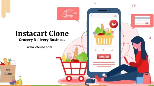 Instacart clone grocery delivery business Setting up your grocery delivery orders launching Inst ...