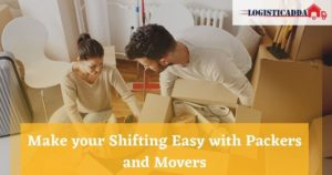 Make Your House Relocation Fast and Secure With Packers And Movers