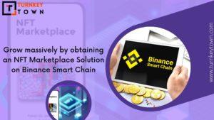 Pocket huge revenue with an NFT Marketplace built on Binance Smart Chain