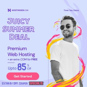 [FLASH SALE] Hostinger Juicy SUMMER Deal is ONNN – Upto 85% OFF Hosting + FREE Domain + SS ...