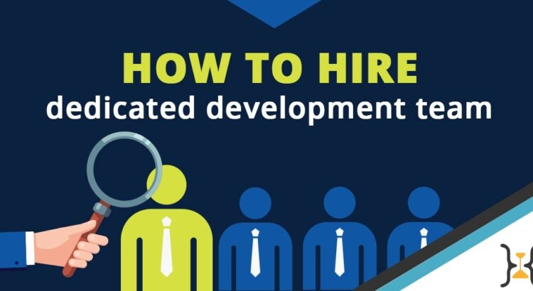What is and when to hire a Dedicated Development Team – DPH  Here is a details guide about ...
