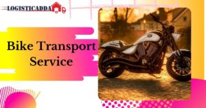 When is the best time to get contact numbers of a bike transport? – Logistic Adda