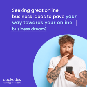 WHY many entrepreneurs are looking to build an app to enhance their business?