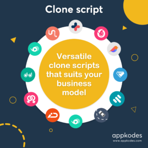 Develop a robust mobile app with clone script