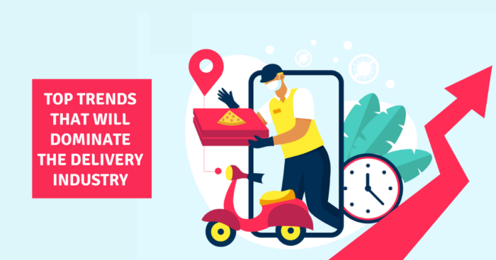 Future of On-demand Delivery: Top trends that will dominate the delivery industry