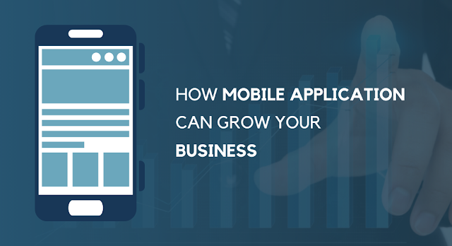 How Mobile App Can Grow Your Business