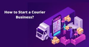How to Start an On-demand Courier Business?