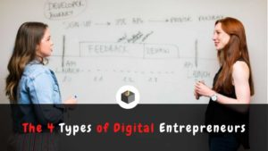 Let's know the types of #DigitalEntrepreneurs 🔥💥  Here are the 4 Types digital #entreprene ...