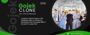 Launch Profitable On-Demand Multi-Service Business In Vietnam With Gojek Clone App