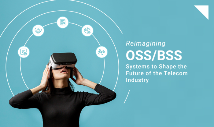OSS BSS – The present and future of the Telecom