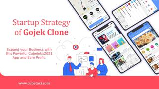 Startup Strategy of Gojek Clone Start your On-Demand Multi-Service Business with Gojek Clone App ...