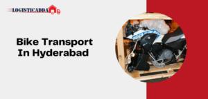 Bike Transport In Hyderabad   Bike Carrier in Hyderabad   Two Wheeler Transport