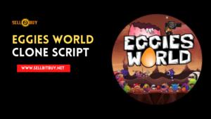 Eggies World Clone Script – To Launch A TRON Blockchain-based Online Game Like Eggies Worl ...